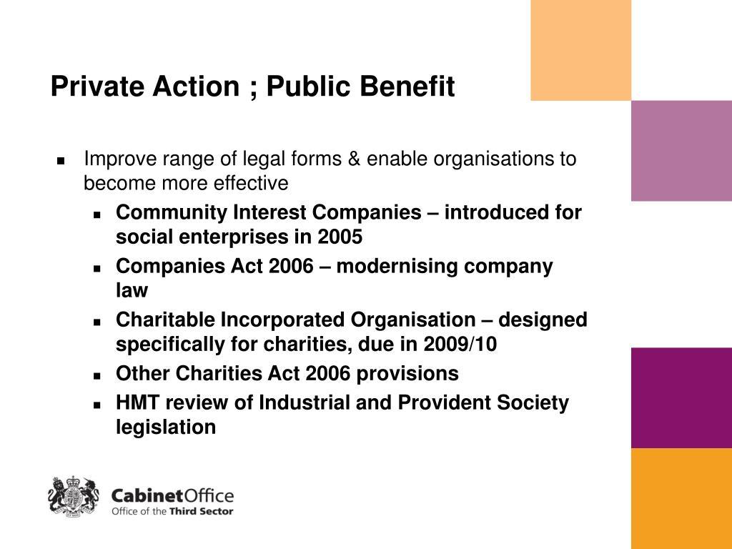 Private Action ; Public Benefit