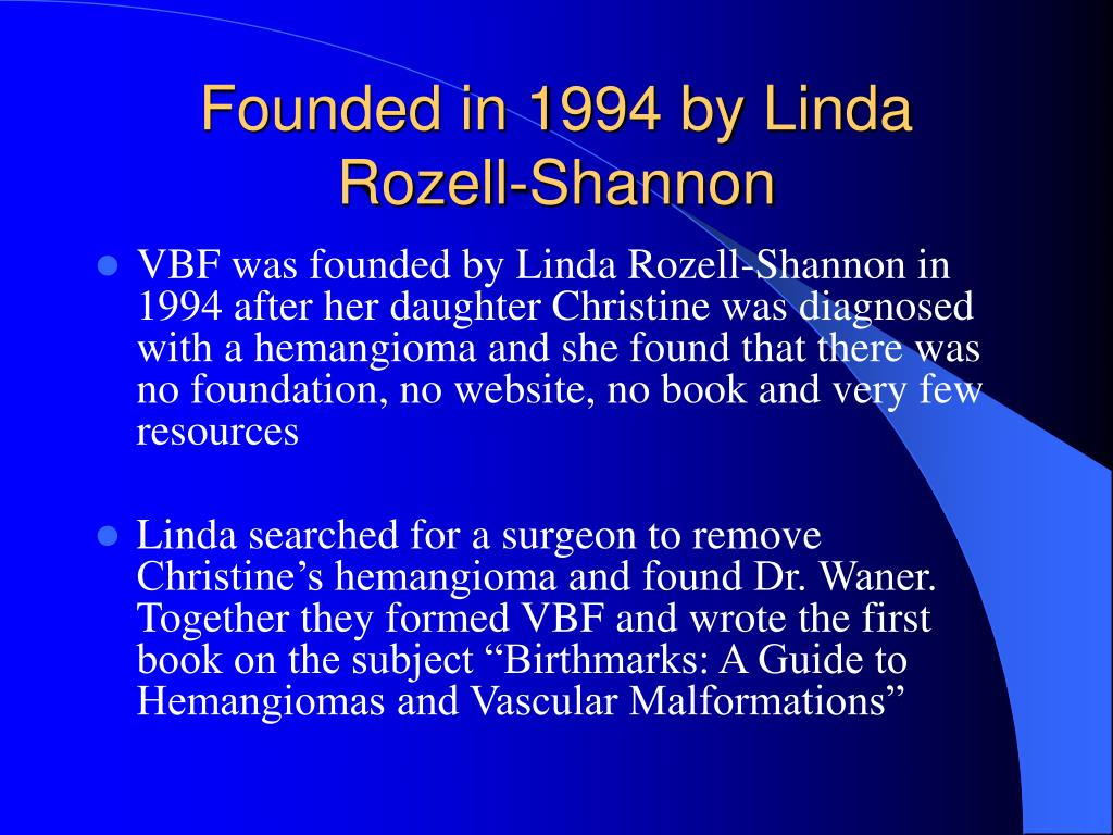 Founded in 1994 by Linda Rozell-Shannon