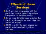 effects of these services