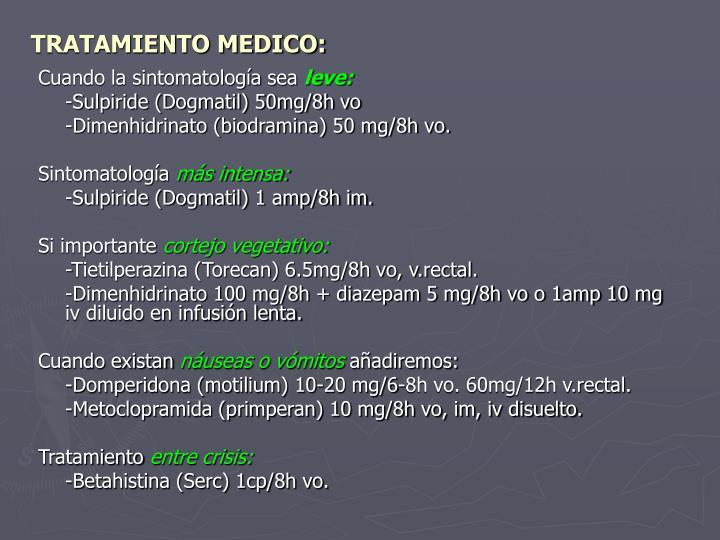 TRATAMIENTO MEDICO: