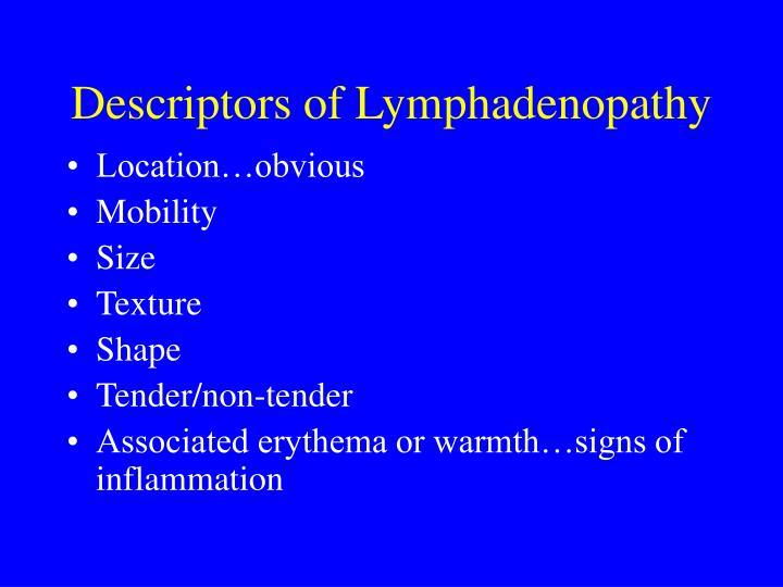 Descriptors of Lymphadenopathy