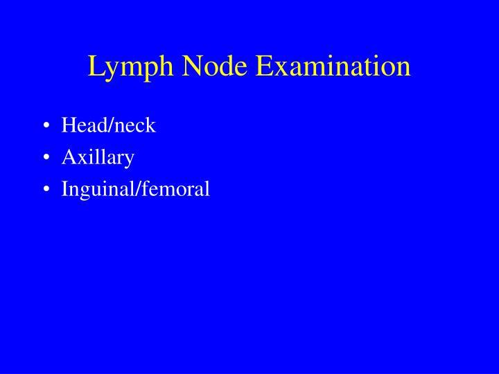 Lymph Node Examination