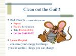 clean out the guilt