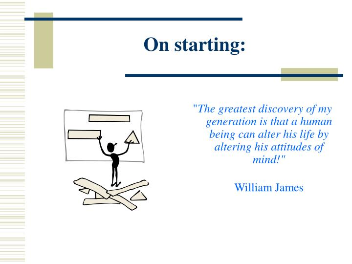 On starting: