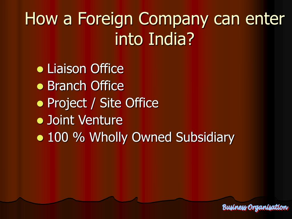 How a Foreign Company can enter into India?