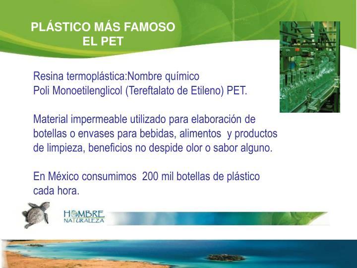 PLÁSTICO MÁS FAMOSO EL PET
