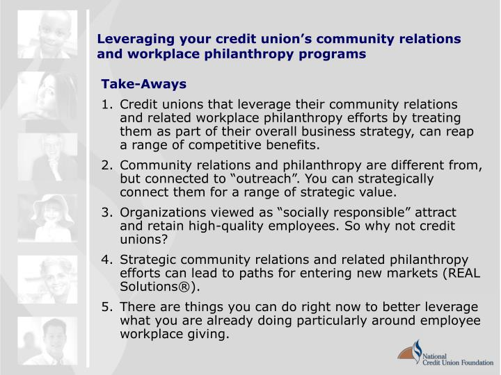 Leveraging your credit union s community relations and workplace philanthropy programs