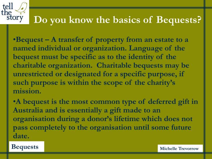 Do you know the basics of bequests l.jpg