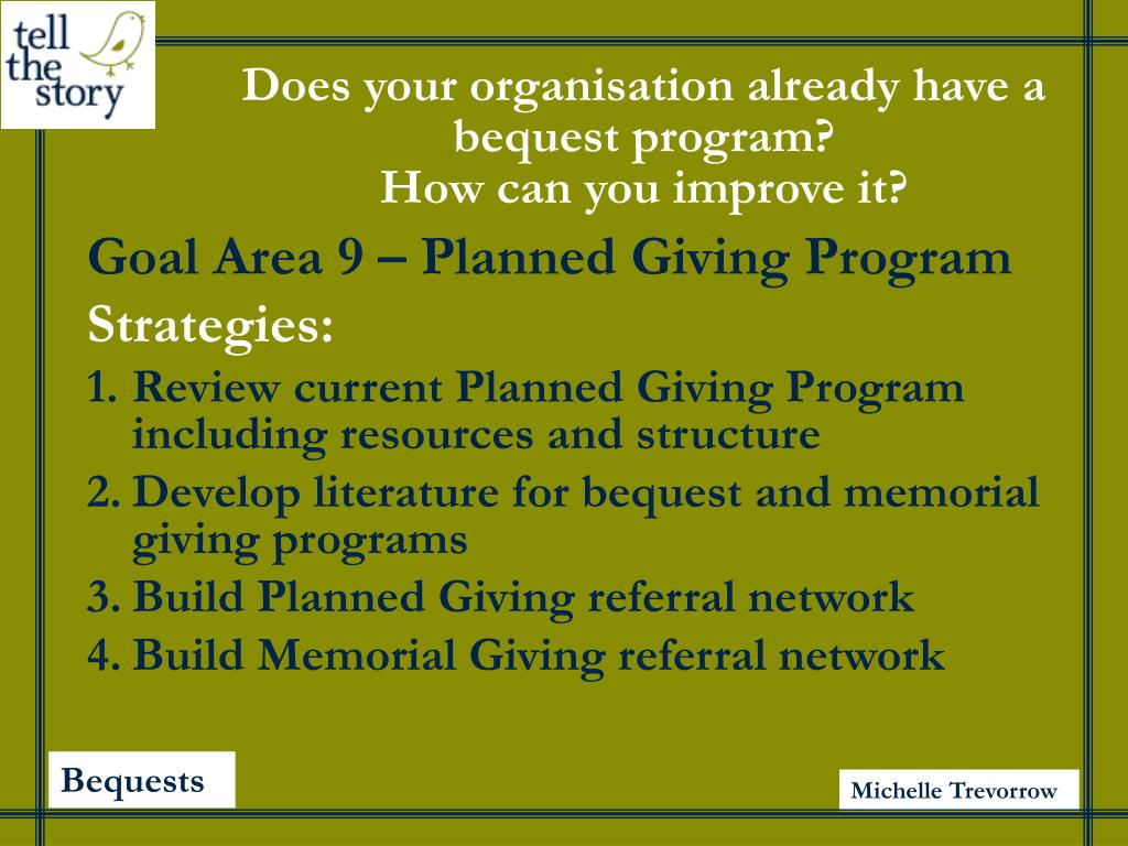 Does your organisation already have a bequest program?