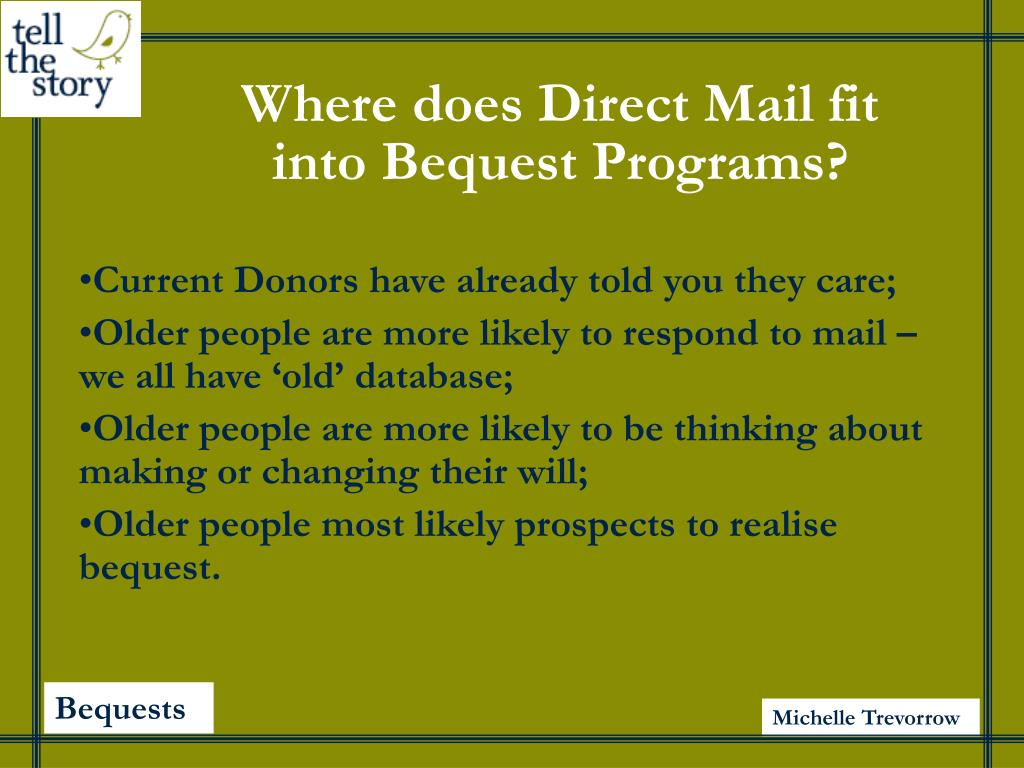 Where does Direct Mail fit into Bequest Programs?