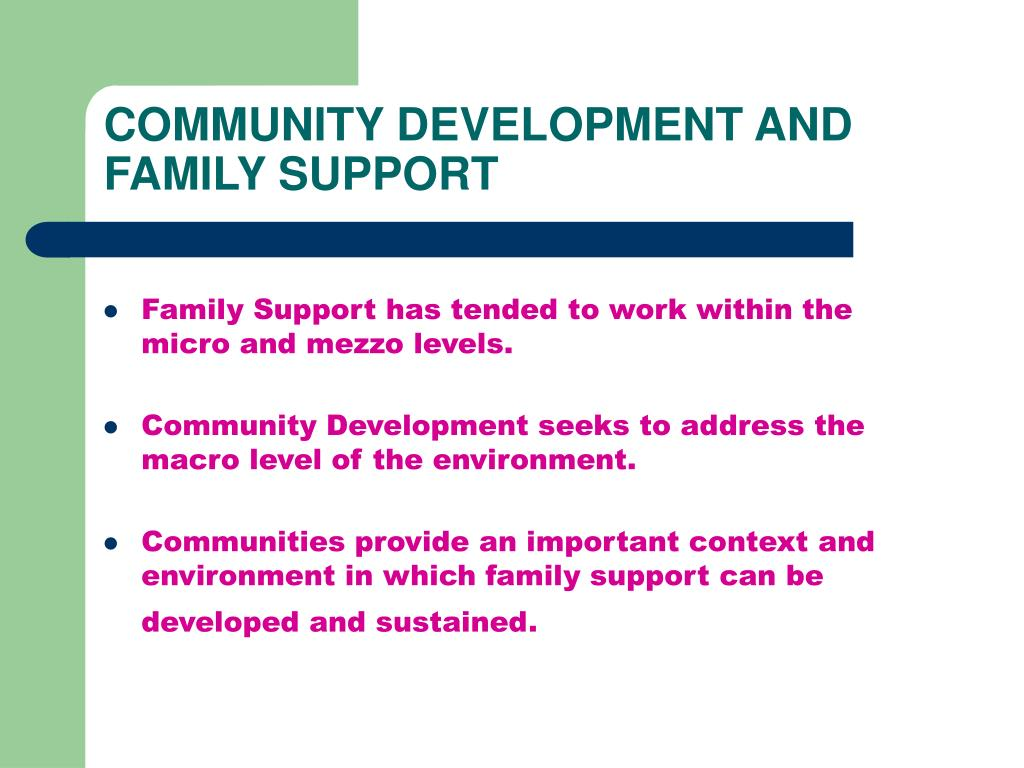 COMMUNITY DEVELOPMENT AND FAMILY SUPPORT