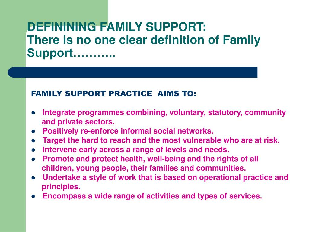 DEFININING FAMILY SUPPORT: