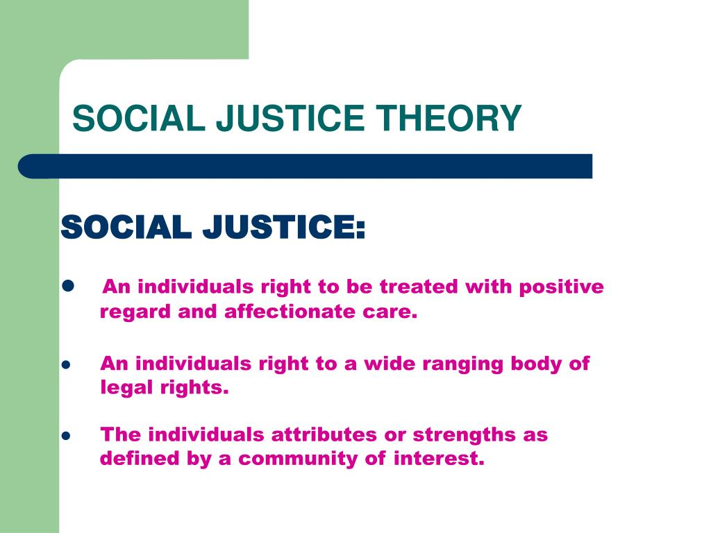 SOCIAL JUSTICE THEORY