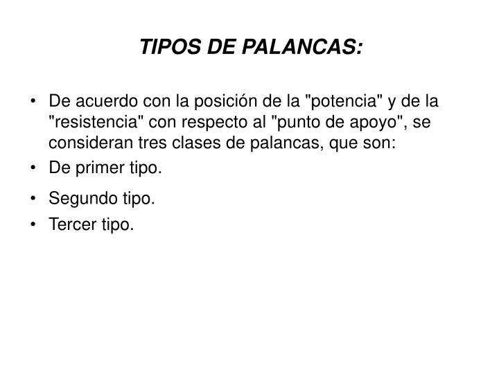 TIPOS DE PALANCAS:
