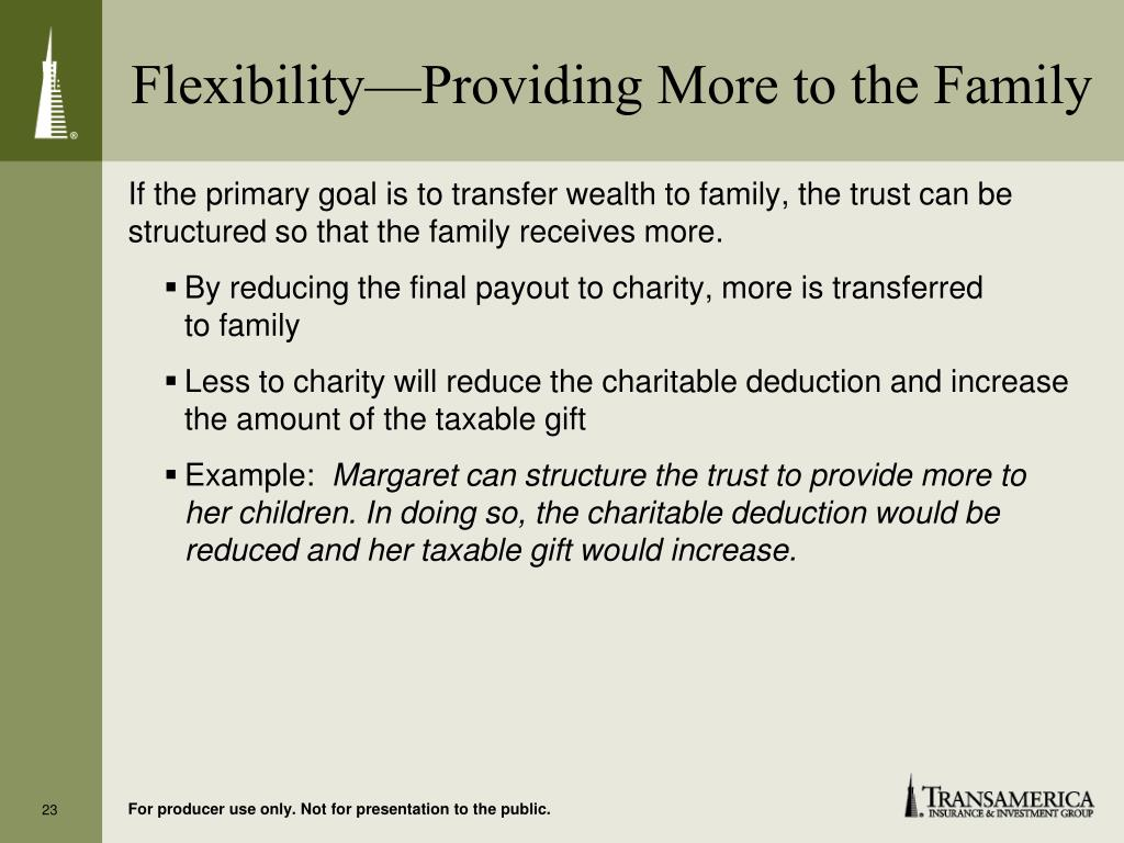 Flexibility—Providing More to the Family