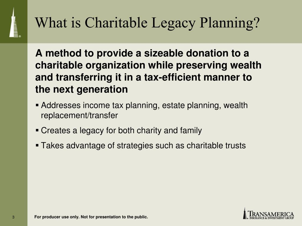 What is Charitable Legacy Planning?