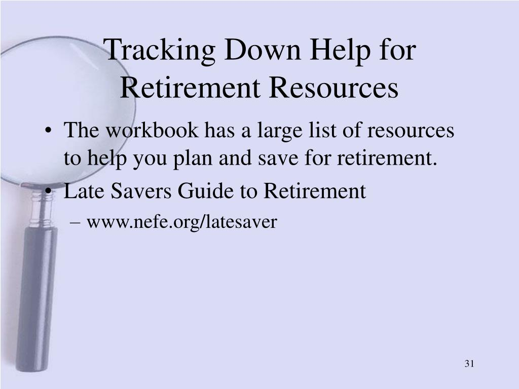 Tracking Down Help for Retirement Resources