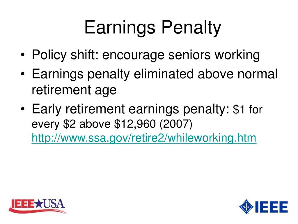 Earnings Penalty