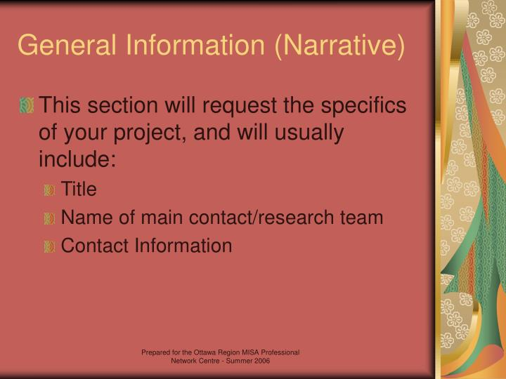 General Information (Narrative)