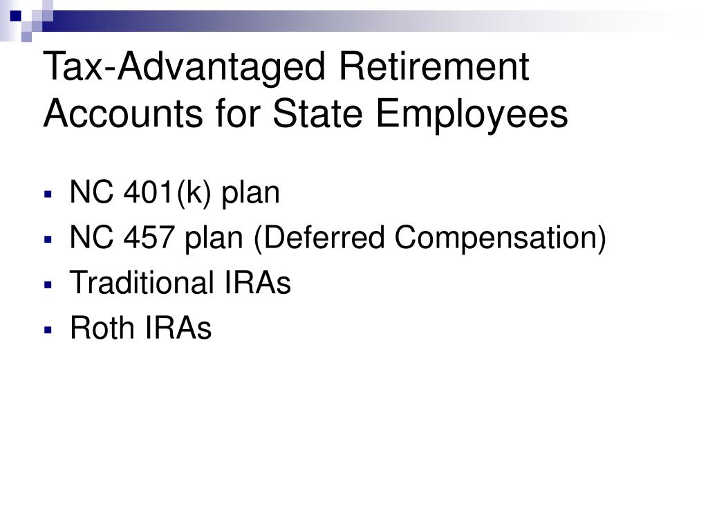 Tax-Advantaged Retirement Accounts for State Employees