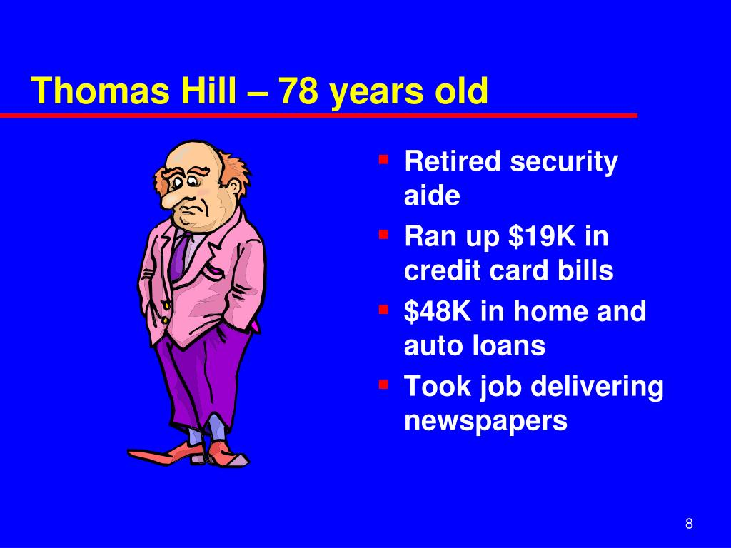 Thomas Hill – 78 years old