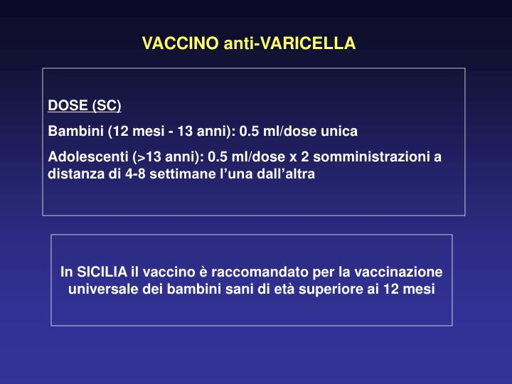 VACCINO anti-VARICELLA