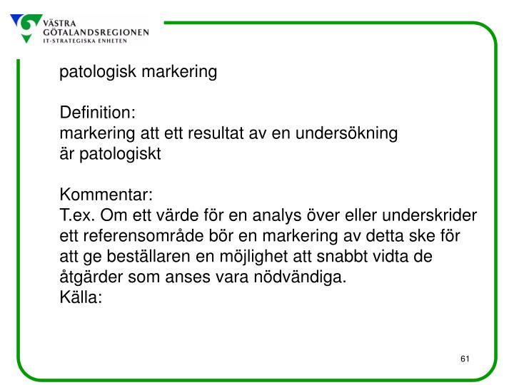 patologisk markering