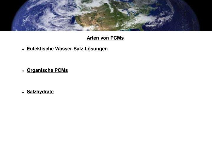 Arten von PCMs