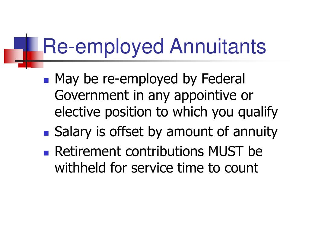 Re-employed Annuitants