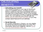calculating benefits