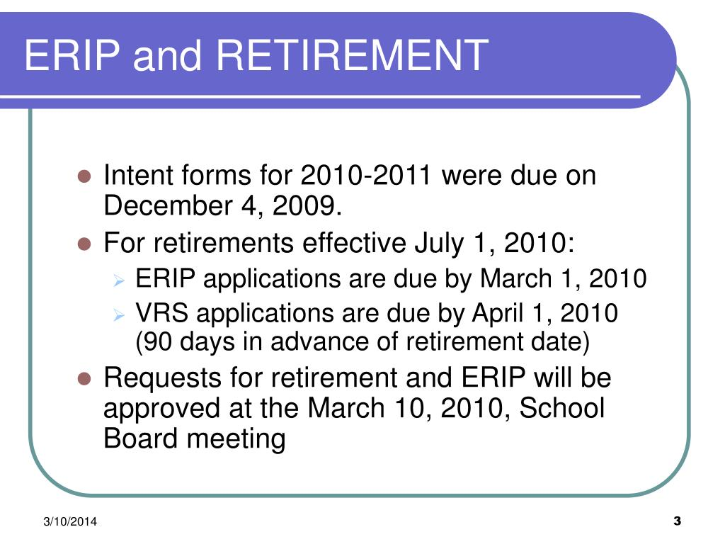 ERIP and RETIREMENT