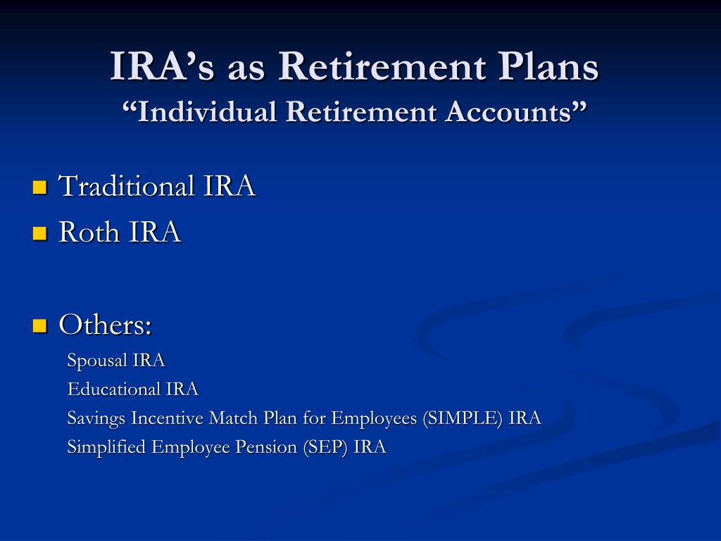 IRA's as Retirement Plans