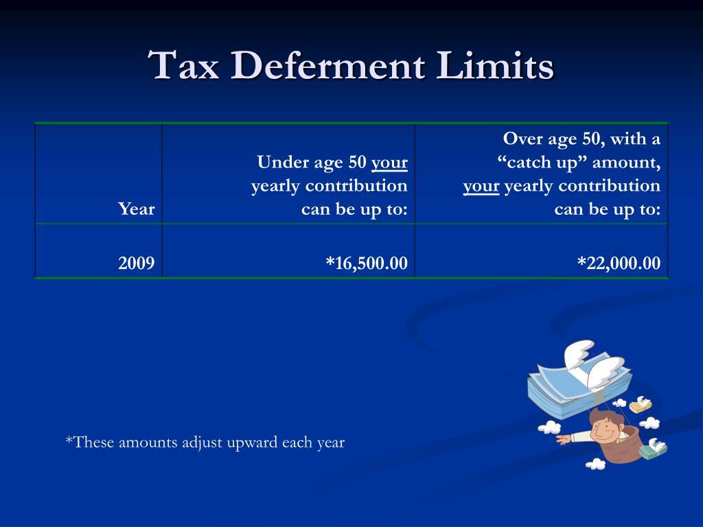 Tax Deferment Limits