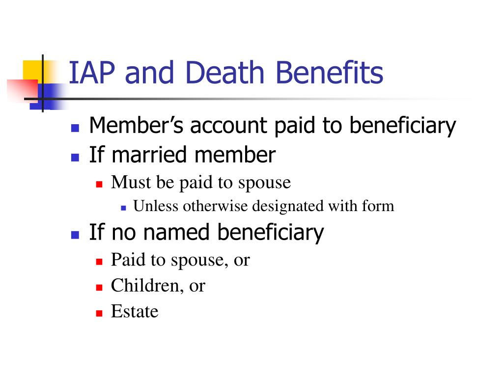 IAP and Death Benefits