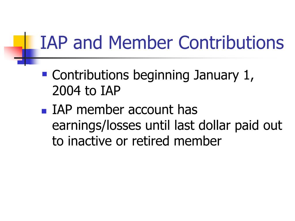 IAP and Member Contributions