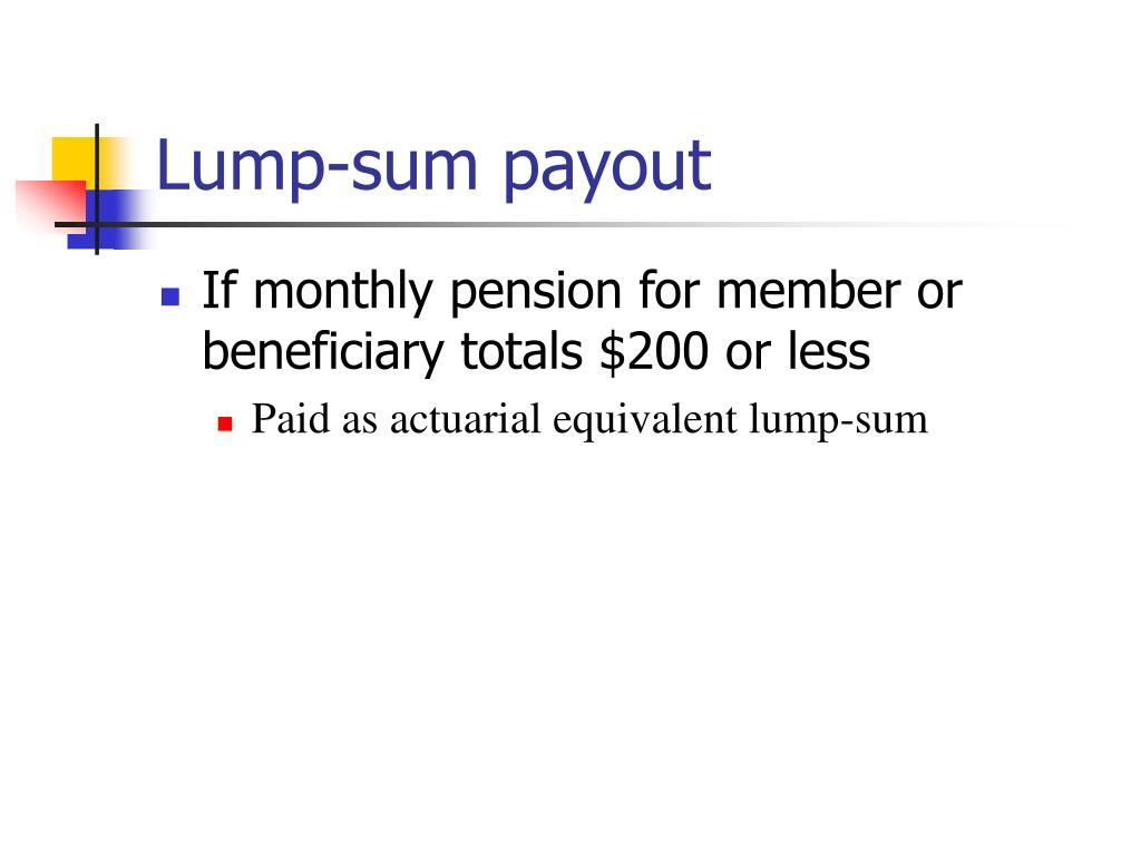 Lump-sum payout