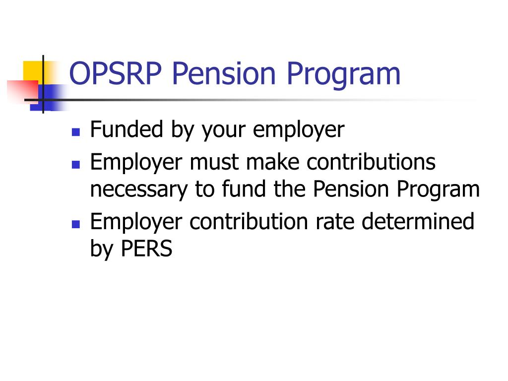 OPSRP Pension Program