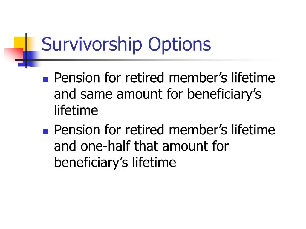 Survivorship Options