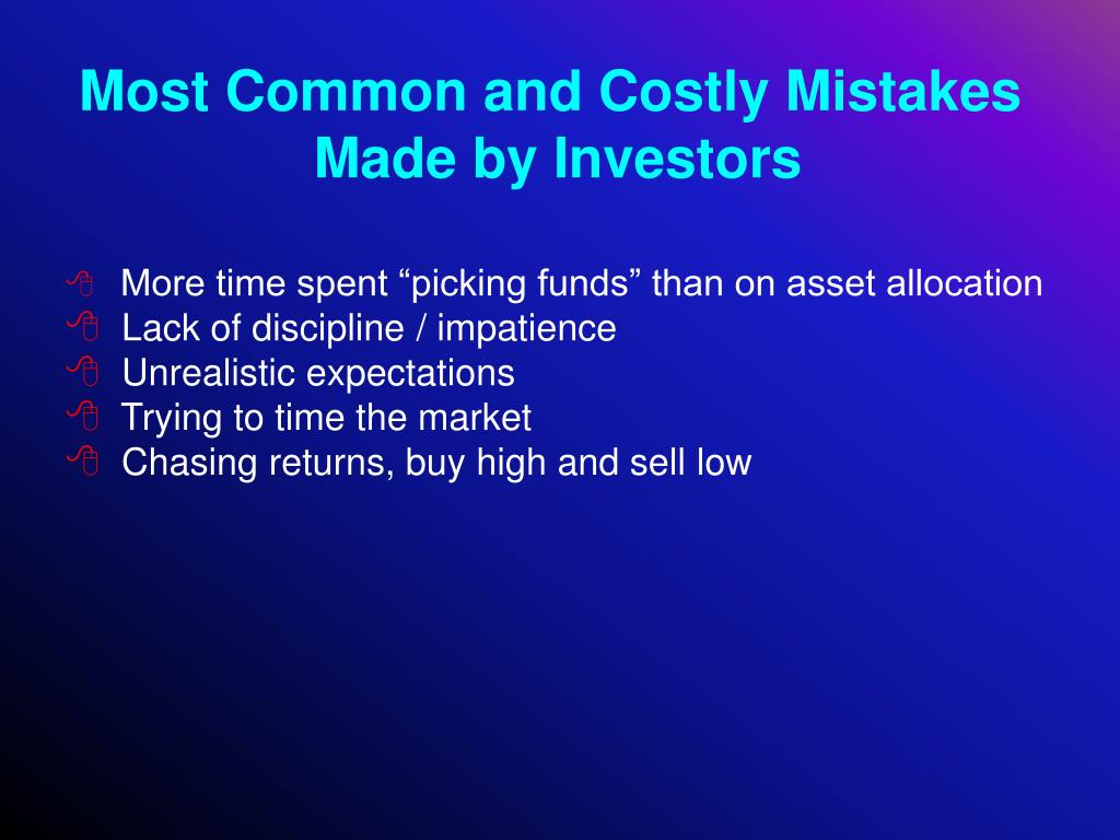 Most Common and Costly Mistakes