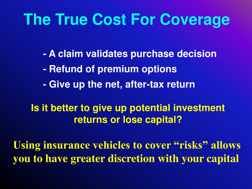The True Cost For Coverage