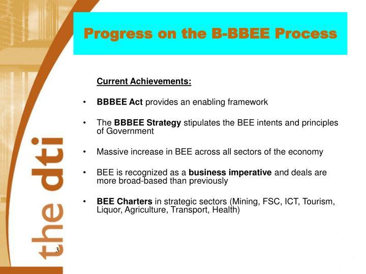 Progress on the B-BBEE Process