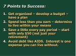 7 points to success