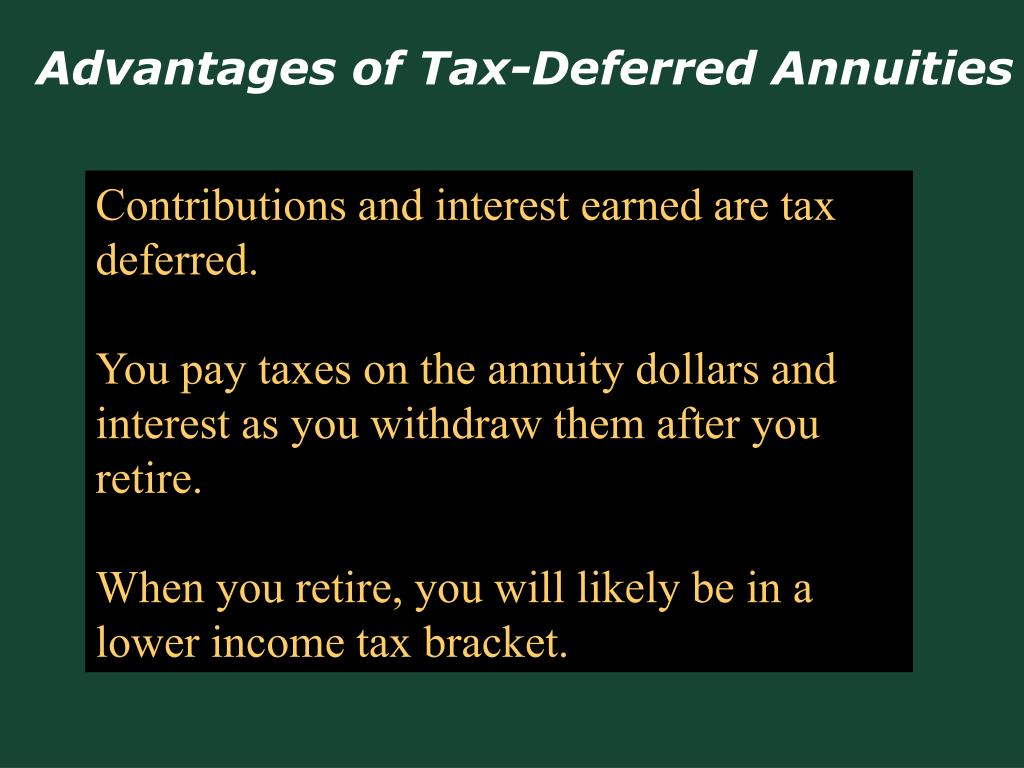 Advantages of Tax-Deferred Annuities