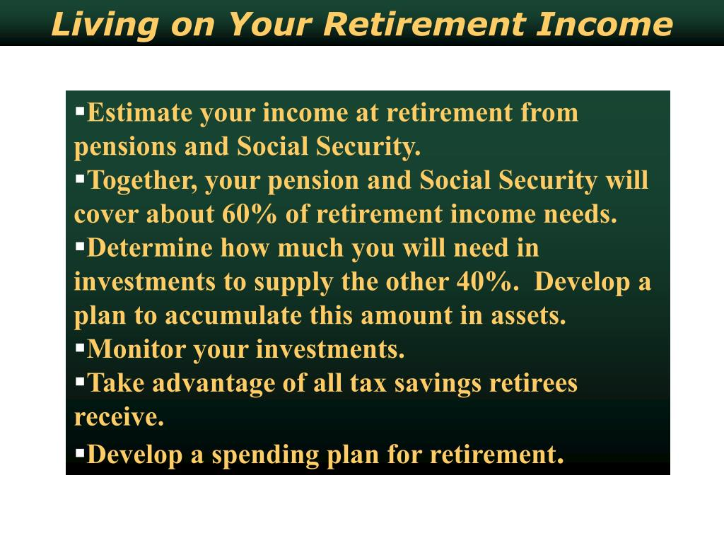 Living on Your Retirement Income