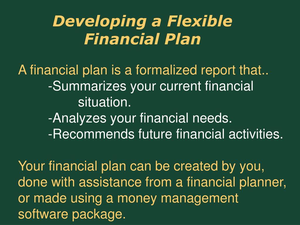 Developing a Flexible Financial Plan