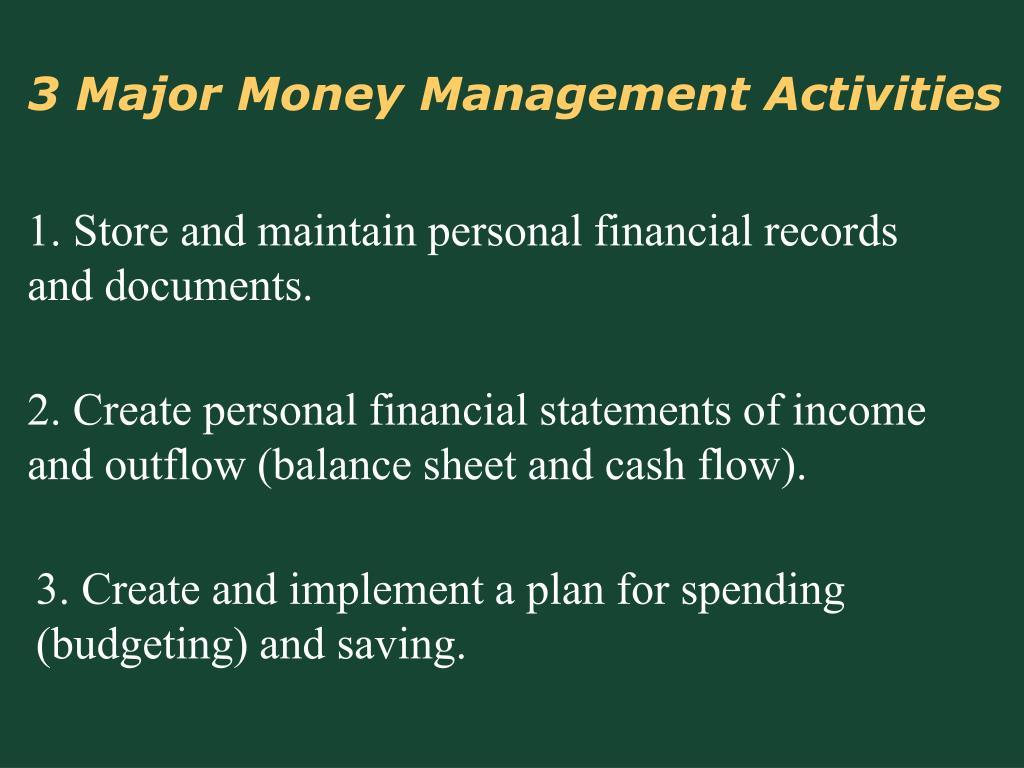3 Major Money Management Activities