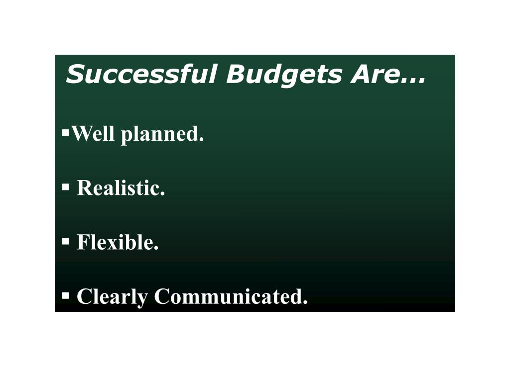 Successful Budgets Are…