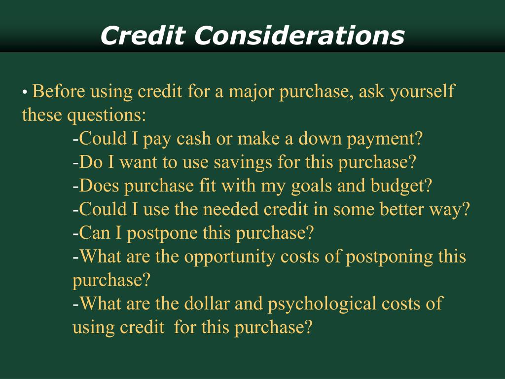 Credit Considerations