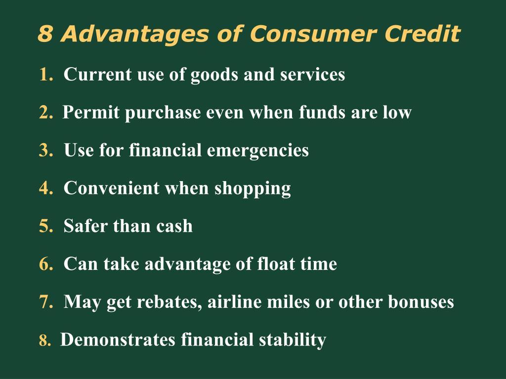 8 Advantages of Consumer Credit
