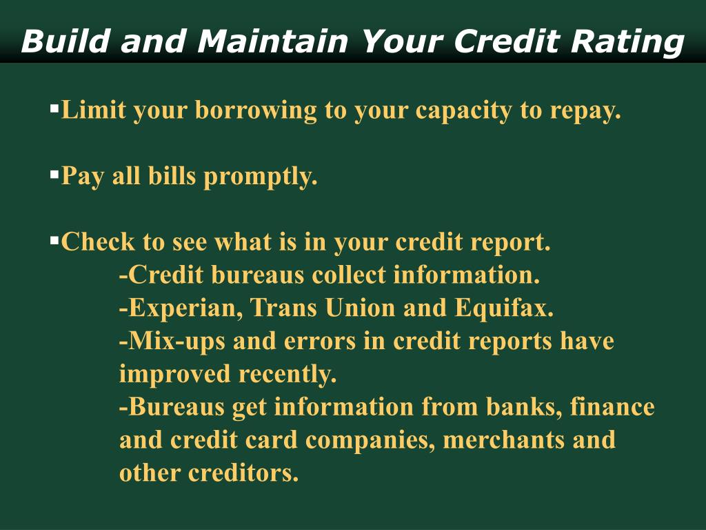 Build and Maintain Your Credit Rating
